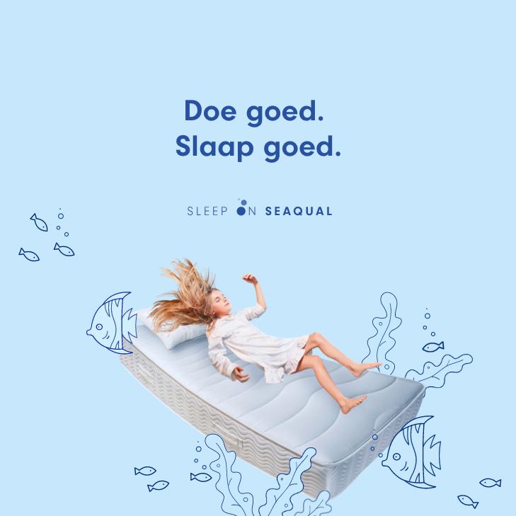 Sleep on Seaqual - circulaire matrassen; gemaakt van zwerfplastic uit oceanen